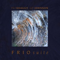 Purchase Phil Keaggy - FRIO Suite (With Jeff Johnson)