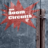 Purchase The Boom Circuits - EP