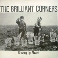 Purchase The Brilliant Corners - Growing Up Absurd - What's In A Word - Fruit Machine