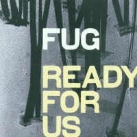 Purchase Fug - Ready For Us