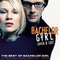 Purchase Bachelor Girl - Loved & Lost