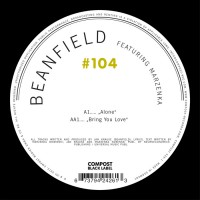 Purchase Beanfield - Alone / Bring You Love (VLS)