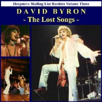 Purchase David Byron - Heepsters Mailing List Rarities Vol. 3: The Lost Songs