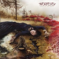 Purchase Hexvessel - When We Are Death