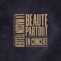 Purchase La Maison Tellier - Beauté Partout (En Concert)