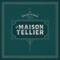 Purchase La Maison Tellier - L'art De La Fugue