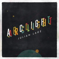 Purchase Julian Lage - Arclight