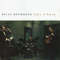 Purchase Brian Bromberg - Full Circle