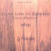 Purchase Claudio Monteverdi - La Venexiana - Quarto Libro Dei Madrigali