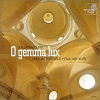 Purchase Guillaume Dufay - O Gemma Lux (With Huelgas-Ensemble, Paul Van Nevel)