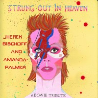 Purchase Jherek Bischoff & Amanda Palmer - Strung Out In Heaven: A Bowie String Quartet Tribute