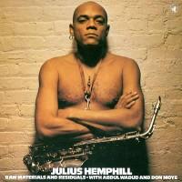 Purchase Julius Hemphill - Raw Materials And Residuals (Vinyl)
