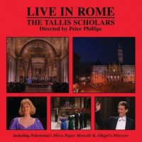 Purchase Peter Phillips - The Tallis Scholars: The Tallis Scholars Live In Rome