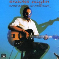 Purchase Snooks Eaglin - Baby, You Can Get Your Gun