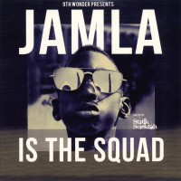 Purchase VA - 9th Wonder Presents: Jamla Is The Squad CD2