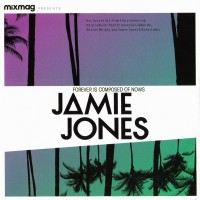 Purchase VA - Mixmag Presents Jamie Jones Forever Is Composed Of Nows