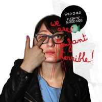 Purchase We Are Enfant Terrible - Wild Child / Flesh 'N' Blood Kids (EP)