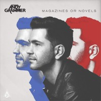 Purchase Andy Grammer - Magazines Or Novels (Deluxe Edition)