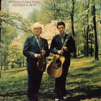 Purchase Bill Monroe - Father & Son (& James Monroe) (Vinyl)