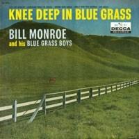 Purchase Bill Monroe - Knee Deep In Bluegrass (Vinyl)