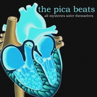 Purchase The Pica Beats - All Mysteries Solve Themselves