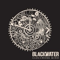 Purchase Blackwater - Clockwork Mind