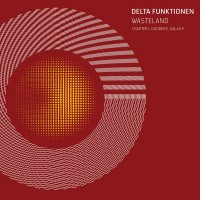 Purchase Delta Funktionen - Wasteland Chapter 1: Goodbye Galaxy! (EP)