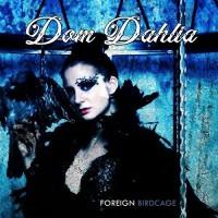 Purchase Dom Dahlia - Foreign Birdcage