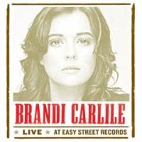 Purchase Brandi Carlile - Live At Easy Street Records