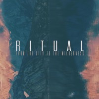 Purchase Ritual - From The City To The Wilderness (EP)