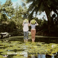 Purchase Tigers In The Sky - Golden Lights (EP)