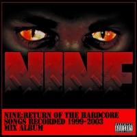 Purchase Nine - Return Of The Hardcore Bootleg