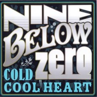 Purchase Nine Below Zero - Cold Cool Heart CD2
