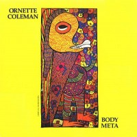 Purchase Ornette Coleman - Body Meta (Vinyl)