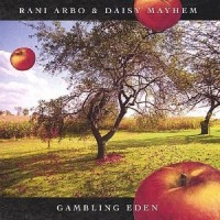 Purchase Rani Arbo & Daisy Mayhem - Gambling Eden