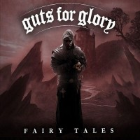 Purchase Guts For Glory - Fairy Tales