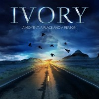 Purchase Ivory - A Moment, A Place And A Reason