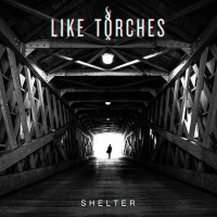 Purchase Like Torches - Shelter