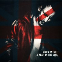Purchase Mark Knight - A Year In The Life