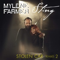 Purchase Mylene Farmer - Stolen Car: Remixes Pt. 2 (With Sting) (MCD)