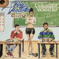 Purchase Ray Vendetta & Calvert - Calculated Vendettaz