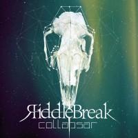 Purchase Riddlebreak - Collapsar