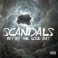 Purchase Scandals - Bit By The Love Bat