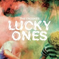 Purchase The Crookes - Lucky Ones