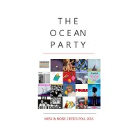 Purchase The Ocean Party - Mess & Noise Critics Poll 2015