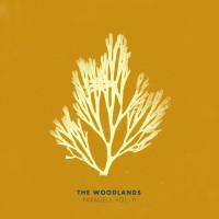 Purchase The Woodlands - Parallels Vol. II