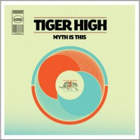 Purchase Tiger High - Myth Is This