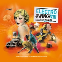 Purchase VA - Electro Swing VIII (Mixed By Bart & Baker)