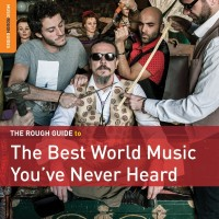 Purchase VA - Rough Guide To The Best World Music You've Never Heard