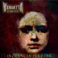 Purchase Vendetta Fucking Metal - Inocencia Perdida